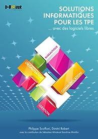 Solutions informatiques pour les TPE... avec des logiciels libres par Philippe Scoffoni (II)