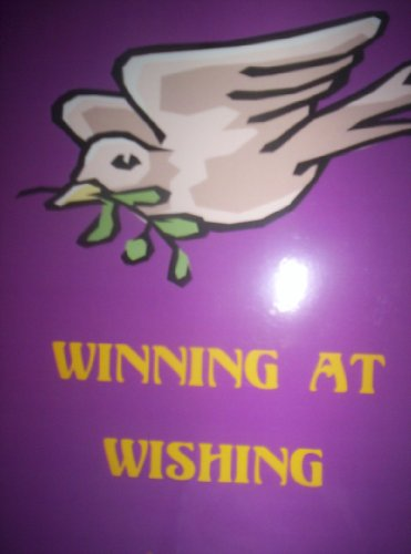 Winning at Wishing
