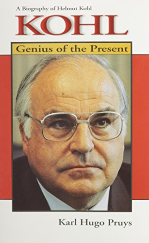kohl-genius-of-the-present-a-biography-of-helmut-kohl