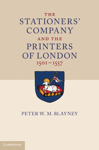 The Stationers' Company and the Printers of London, 1501-1557 2 Volume Hardback Set by Cambridge University Press