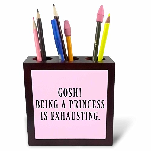 3dRose Xander funny quotes - Gosh, being a princess is exhausting, black letters on pink background - 5 inch tile pen holder (ph_253917_1) (Holder Princess Letter)