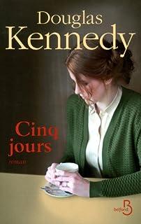 Cinq jours, Kennedy, Douglas