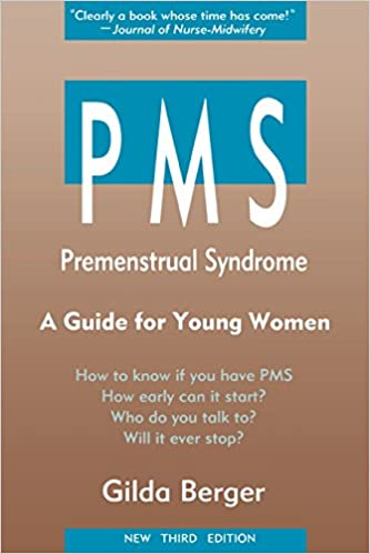 Pms: Premenstrual Syndorme: A Guide For Young Women por Gilda Berger
