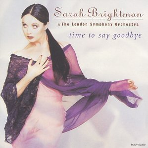 - Time To Say Goodbye (Mini Disc) by Sarah Brightman & the London Symphony Orch. (1997-12-17)