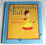 Jeremy's Tail, Duncan Ball, 0531059510