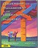 Leadership and Management in the Hospitality Industry, Woods, Robert H. and King, Judy Z., 0866122230