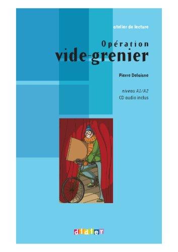 Atelier de Lecture: Operation Vide-Grenier + CD (French Edition)