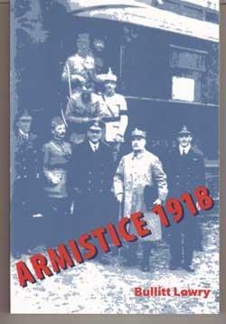 Armistice 1918 Bullitt Lowry