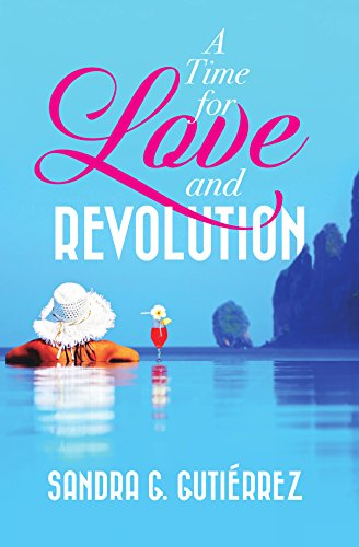 Download for free A Time for Love and Revolution