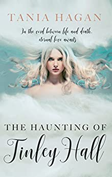 The Haunting of Tinley Hall by [Hagan, Tania]
