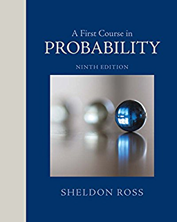 a solution manual for a first course in probability by sheldon m rh amazon com Sheldon Ross Probability and Statistics Sheldon Ross Illinois
