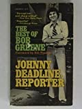 Johnny Deadline, Reporter, Bob Greene, 0882293613