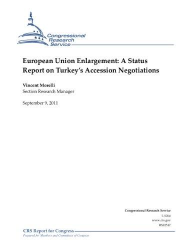 (European Union Enlargement: A Status Report on Turkey's Accession)