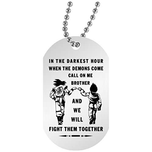 AZ Gifts Plus My Brother Dog Tag for Friends- Songoku & Vegeta Dragon Ball Fan -When The Demon Comes, Call me Brother Gift for Your Best Friends 30 inch Chain Included