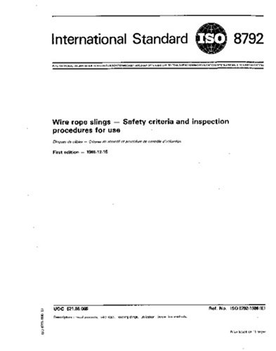 ISO 8792:1986, Wire rope slings - Safety criteria and inspection ...