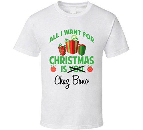 Bono Christmas - All I Want for Christmas is You Chaz Bono Funny Xmas Gift T Shirt L White