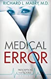 Medical Error (Prescription for Trouble, Book 2)