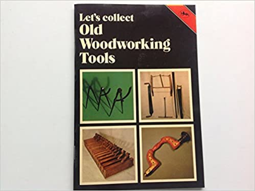 Let S Collect Old Woodworking Tools Cotman Color Dudley A Layton