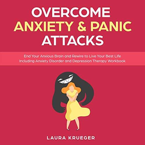 Pdf Health Overcome Anxiety & Panic Attacks: End Your Anxious Brain and Rewire to Live Your Best Life Including Anxiety Disorder and Depression Therapy Workbook