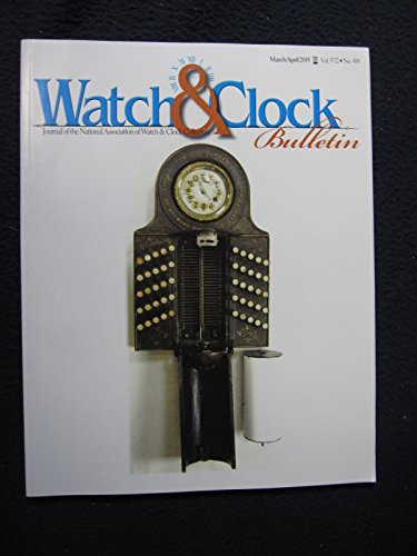 Watch and Clock Bulletin March/April 2015