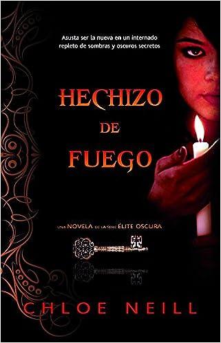 Hechizo de fuego (Trakatrá): Amazon.es: Chloe Neill, Almudena Romay Cousido: Libros