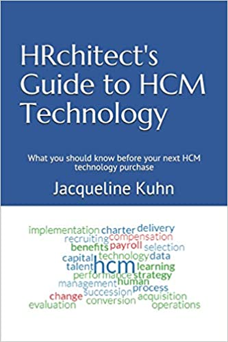 HRchitect's Guide to HCM Technology: What You Should Know Before Your Next HCM Technology Purchase