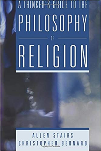 A Thinker S Guide To The Philosophy Of Religion