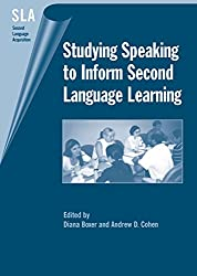 Studying Speaking to Inform Second Language Learning (Second Language Acquisition)