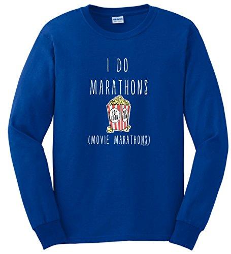 Back to School Gifts Back to School Clothes I Do Marathons Movie Marathons Funny Binge Watching Long Sleeve T-Shirt Large Royal