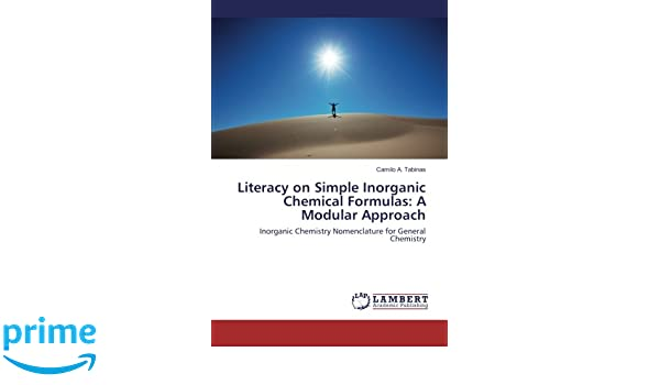 Literacy on Simple Inorganic Chemical Formulas: A Modular Approach ...