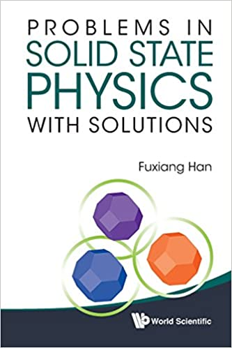 Amazon problems in solid state physics with solutions amazon problems in solid state physics with solutions 9789814366878 fuxiang han books fandeluxe Images