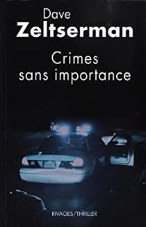 Crimes sans importance par Zeltserman