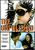 The Unpolished
