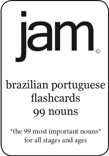 JAM Brazilian Portuguese Flashcards: 99 Nouns (Portuguese Edition)