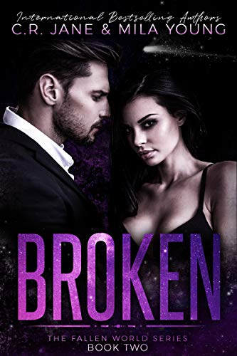 Broken: The Fallen World Series Book 2 by [Jane, C.R., Young, Mila]