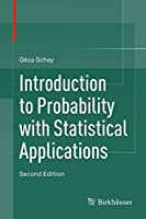 Introduction to Probability with Statistical Applications, 2nd Edition Front Cover