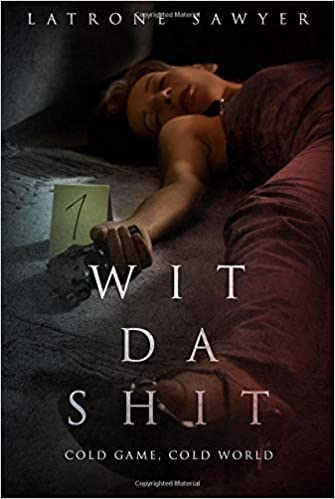 Descargar Libro It Wit Da Shit: Cold Game, Cold World PDF Gratis Sin Registrarse
