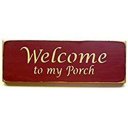 Wooden Sign /Welcome to My Porch