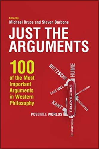 Amazon.com: Just the Arguments: 100 of the Most Important Arguments in  Western Philosophy (9781444336375): Bruce, Michael, Barbone, Steven: Books