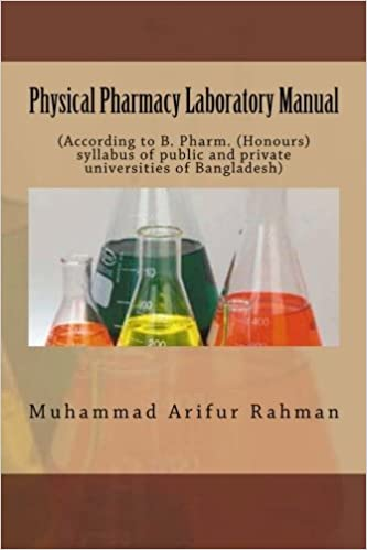 Physical Pharmacy Laboratory Manual: (According to B  Pharm  (Hons
