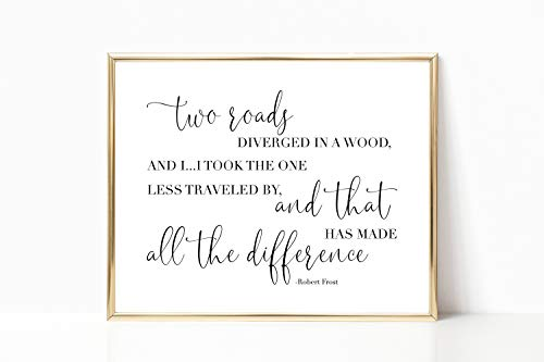Arvier Robert Frost Quote Two Roads Poem Wall Art Literary Typography Wall Decor Graduation Gift Gift for College Graduate