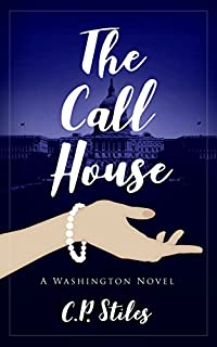The Call House by C.P. Stiles ebook deal