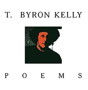 T. Byron Kelly-Poems