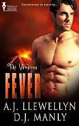 Fever (Tiki Vampires Book 1)