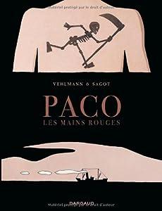 vignette de 'Paco les mains rouges n° 1<br /> La grande terre (Fabien Vehlmann)'