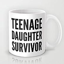 Teenage Daughter Survivor Coffee Mug Funny Sayings Coffee Mug 11 OZ Ceramic Coffee Mug Great Novelty Gift Christmas Gifts For Men, Women, Grandma, Grandpa, Friends, Boss And Teacher