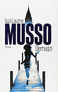 Demain, Musso, Guillaume