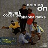 Holding on by Shabba Ranks & Cocoa Tea