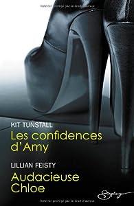 Les confidences d'Amy - Audacieuse Chloe par Kit Tunstall