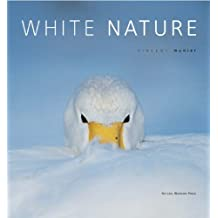White Nature by Vincent Munier (2006-12-30)